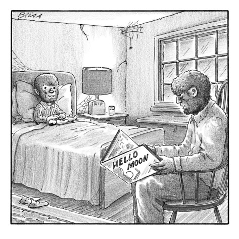 CREDIT: New Yorker cartoon by Harry Bliss, ALL RIGHTS RESERVED. Prints ...